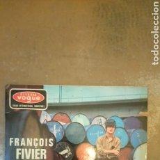 Discos de vinilo: FRANÇOIS FIVIER. TANT QUE JE ME SOUVIENDRAI + 3 TEMAS. EP VOGUE. ELP 8478. 1966.. Lote 149370730