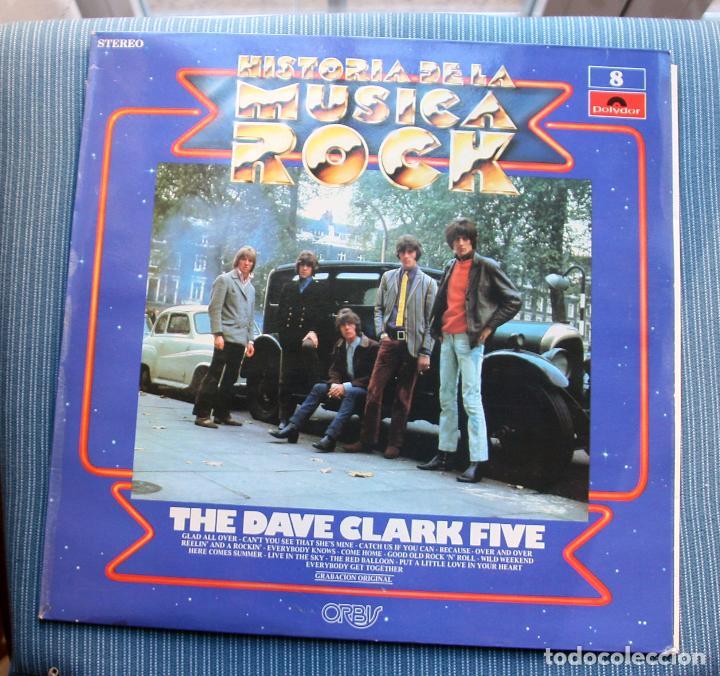 THE DAVE CLARK FIVE HISTORIA DE LA MUSICA ROCK Nº 8 POLYDOR (Música - Discos - LP Vinilo - Pop - Rock Internacional de los 50 y 60)