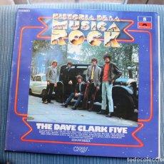 Discos de vinilo: THE DAVE CLARK FIVE HISTORIA DE LA MUSICA ROCK Nº 8 POLYDOR. Lote 149375202