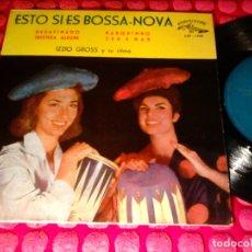 Discos de vinilo: IZZIO GROS Y SU RITMO ESTO SI ES BOSSA-NOVA CUBALEGRE SPAIN 1962 EP. Lote 149185754