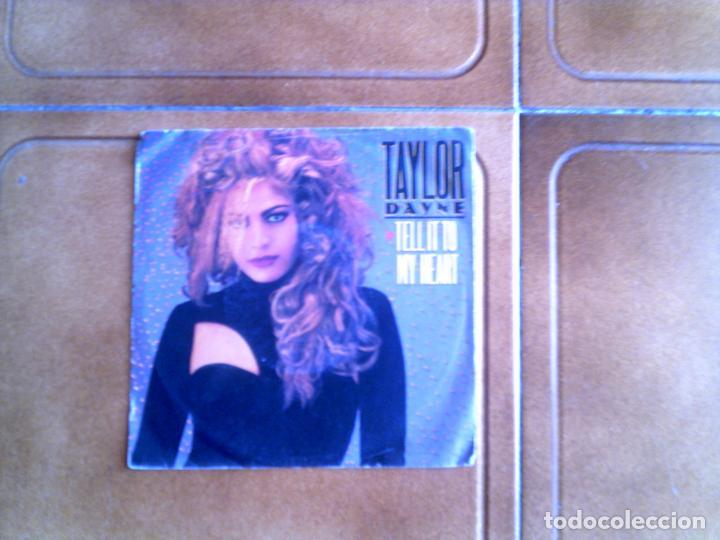 DISCO DE TAYLOR DAYNE ,TEMAS ,TELL IT TO MY HEART ,Y VERSION INSTRUMENTAL (Música - Discos - Singles Vinilo - Cantautores Internacionales)