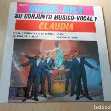 Discos de vinilo: QUIQUE ROCA SU CONJUNTO MÚSICO VOCAL Y CLAUDIA, EP, EN UN BOSQUE DE LA CHINA + 3, AÑO 1962. Lote 149468330