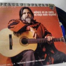 Discos de vinilo: SINGLE (VINILO) DE HORACIO GUARANÍ AÑOS 70. Lote 149470246