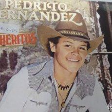 Disques de vinyle: SINGLE (VINILO)-PROMOCION- DE PEDRITO FERNANDEZ AÑOS 80. Lote 149472330