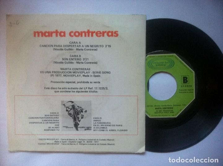 Discos de vinilo: MARTA CONTRERAS - cancion para despertar a un negrito / son entero - SINGLE PROMO 1977 - MOVIEPLAY - Foto 2 - 149478358