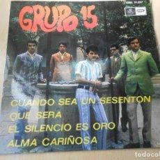 Discos de vinilo: GRUPO 15, EP, CUANDO SEA UN SESENTÓN (BEATLES) + 3, AÑO 1967. Lote 149480658