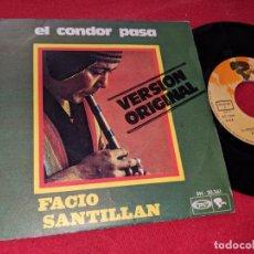 Discos de vinilo - FACIO SANTILLAN EL CONDOR PASA/PAJARO CAMAPANA 7'' SINGLE 1970 RIVIERA - 149530950
