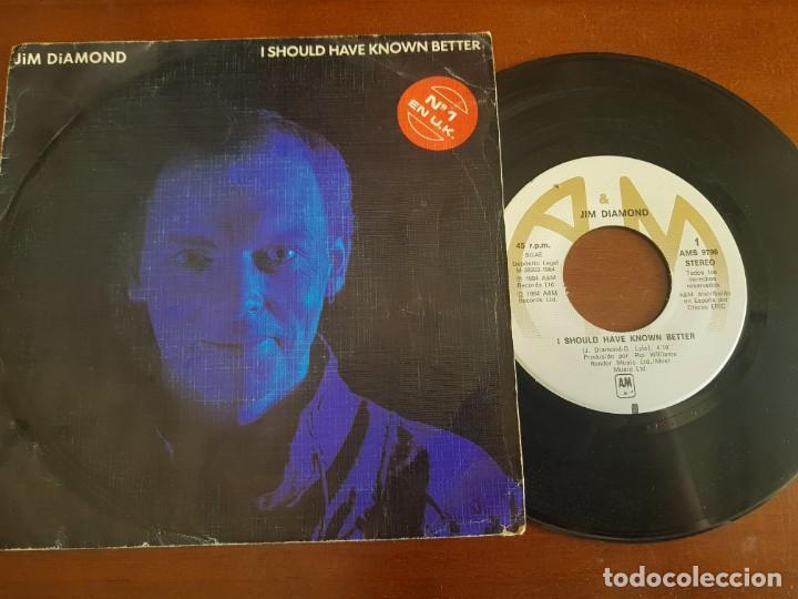 JIM DIAMOND. - I SHOULD HAVE KNOWN BETTER (Música - Discos - Singles Vinilo - Pop - Rock - Extranjero de los 70)