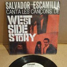 Discos de vinilo: SALVADOR ESCAMILLA CANTA LES CANÇONS DE WEST SIDE STORY / EP - EDIPHONE-1962 / MBC. ***/***. Lote 149586158