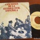 Discos de vinilo: SINGLE LA GUERRA CIVIL ESPAÑOLA SOY FALANGISTA AY CARMELA SOY EL NOVIO DE LA MUERTE. Lote 149597318