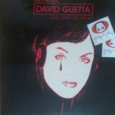 Discos de vinilo: DAVID GUETTA FEAT. CHRIS WILLIS - LOVE, DON'T LET ME GO (ESPAÑA, 1993). Lote 149654358