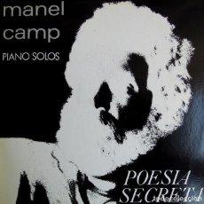 Discos de vinilo: MANEL CAMP - PIANO SOLOS - POESIA SECRETA – SINGLE VINILO. Lote 149673794