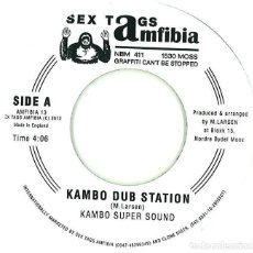 Discos de vinilo: KAMBO SUPER SOUND / DON PAPA - KAMBO DUB STATION / DANS HALL DUB - 7'' [SEX TAGS AMFIBIA, 2012]. Lote 149683654