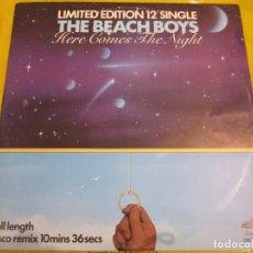 Discos de vinilo: THE BEACH BOYS - HERE COMES THE NIGHT - MAXI - EDICION LIMITADA INGLESA DEL 1979.. Lote 149685566
