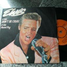 Discos de vinilo: ELVIS PRESLEY SINGLE DON'T BE CRUEL INGLATERRA. Lote 149693002