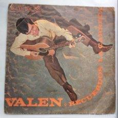 Discos de vinilo: VALEN - RECUERDOS/ LA CARRETA. Lote 149695286