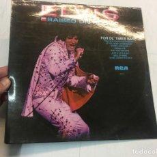 Discos de vinilo: ELVIS PRESLEY - RAISED ON ROCK LP ORIGINAL AÑOS 60/70. RAD75. Lote 149719386
