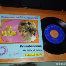 Discos de vinilo: SIW MALMKVIST PRIMA BALLERINA CANTA EN ESPAÑOL EUROVISION 1969 ALEMANIA SINGLE VINILO 1969 ESPAÑA. Lote 149723446