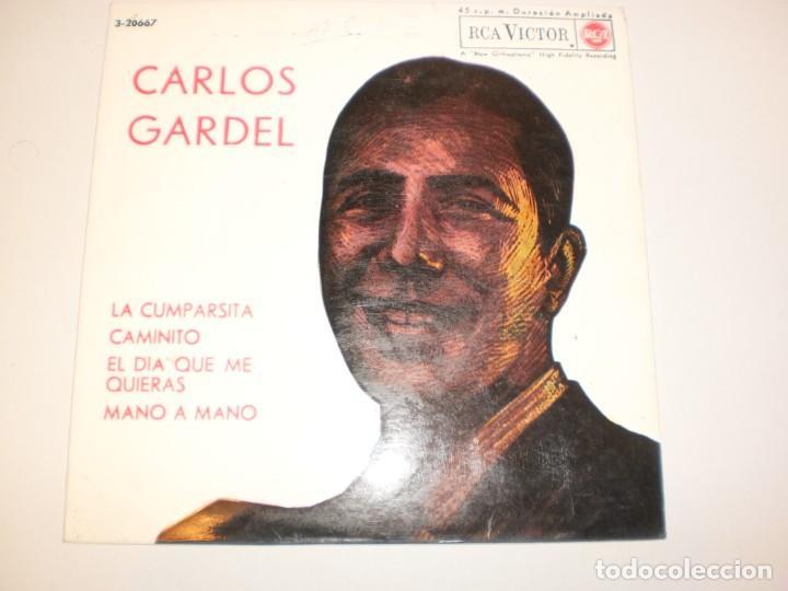 SINGLE CARLOS GARDEL. LA CUMPARSITA. CAMINITO.EL DÍA QUE ME QUIERAS. MANO A MANO RCA 1963 SPAIN (Música - Discos - Singles Vinilo - Grupos y Solistas de latinoamérica)