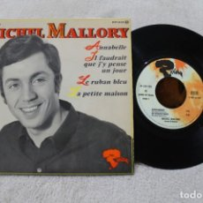 Discos de vinilo: MICHEL MALLORY ANNABELLE EP VINYL BARCLAY MADE IN FRANCE. Lote 149742110