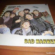 Discos de vinilo: BAD MANNERS- ATIZA..GOSH IT. Lote 149809562