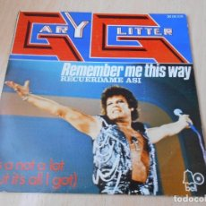 Discos de vinilo: GARY GLITTER, SG, REMEMBER ME THIS WAY + 1, AÑO 1974. Lote 149815442