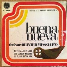 Discos de vinilo: DISCOTECA PAX ORFEON OLIVIER MASSIAEN BUENA NUEVA . Lote 149819338