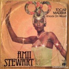 Discos de vinilo: AMII STEWART TOCAR MADERA SINGLE ARIOA ESPAÑA AÑO1979. Lote 149821406