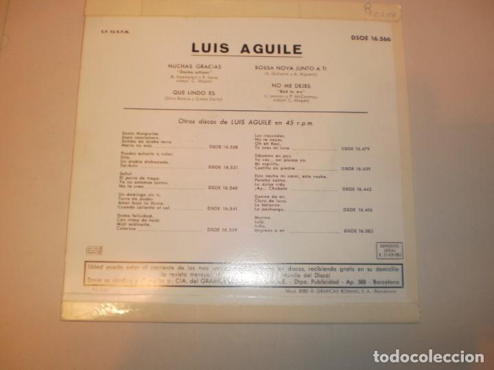 Discos de vinilo: single luis aguilé. danke schoen. qué lindo es. bossa nova junto a ti. no me dejes. emi 1963 spain - Foto 2 - 149825266