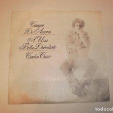 Discos de vinilo: SINGLE CARLOS CANO. CAMPO DE AMORES. A UNA BELLA DURMIENTE. MOVIE PLAY 1980 SPAIN (PROBADO Y BIEN). Lote 149826374