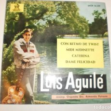 Discos de vinilo: SINGLE LUIS AGUILÉ. CON RITMO DE TWIST. MIDI MIDINETTE. CATERINA. DAME FELICIDAD. EMI 1963 SPAIN. Lote 149827846