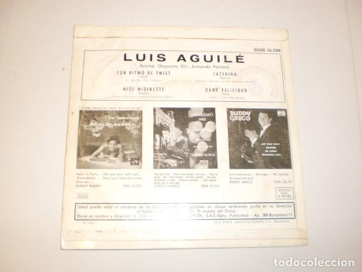 Discos de vinilo: single luis aguilé. con ritmo de twist. midi midinette. caterina. dame felicidad. emi 1963 spain - Foto 2 - 149827846