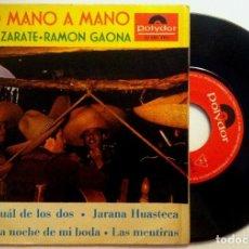 Discos de vinilo: JUANITA ZARATE / RAMON GAONA - OTRO MANO A MANO - SINGLE 1965 - POLYDOR. Lote 149841162