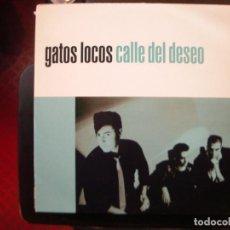 Discos de vinilo: GATOS LOCOS- CALLE DEL DESEO. LP. Lote 149851034