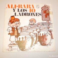 Discos de vinilo: SINGLE ALÍ BABÁ Y LOS 40 LADRONES PHILIPS 1969 SPAIN (DISCO PROBADO Y BIEN). Lote 149851974
