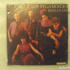 Discos de vinilo: ALASKA Y LOS PEGAMOIDES, BAILANDO. EP EDICION ESPAÑOLA 1982 HISPAVOX. Lote 149862422