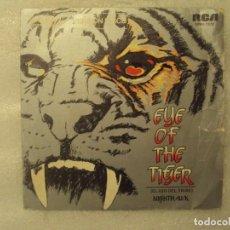 Discos de vinilo: NIGHTHAWK. EYE OF THE TIGER, VERSION DISCO. SINGLE EDICION ESPAÑOLA 1982 RCA VICTOR.. Lote 149862910