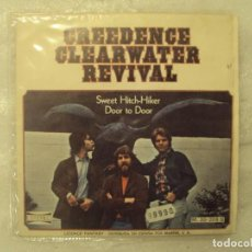 Discos de vinilo: CREEDENCE CLEARWATER REVIVAL, SWEET HITCH-HIKER, DOOR TO DORR. SINGLE EDICION ESPAÑOLA 1971 AMERICA. Lote 149865666