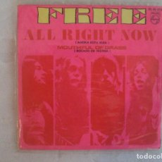 Discos de vinilo: FREE, ALL RIGHT NOW. SINGLE EDICION ESPAÑOLA 1970. PHILIPS. Lote 149868974