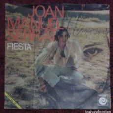 Discos de vinilo: JOAN MANUEL SERRAT (SEÑORA / FIESTA) SINGLE 1970. Lote 149886342
