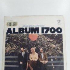 Discos de vinilo: PETER PAUL AND MARY ALBUM 1700 ( 1967 WARNER BROS HISPAVOX ESPAÑA ) FOLK ROCK USA. Lote 149899858