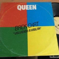 Discos de vinilo: QUEEN (BACK CHAT . VOLVIENDO A HABLAR ) MAXI ESPAÑA (VIN-A9). Lote 223416923