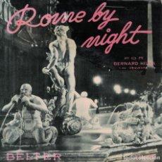 Disques de vinyle: BERNARD HILDA Y SU ORQUESTA - ROME BY NIGHT + 3 (EP ESPAÑOL, BELTER SIN FECHA). Lote 149932130