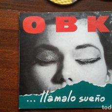 Discos de vinilo: OBK-LLAMALO SUEÑO.LP. Lote 149959426