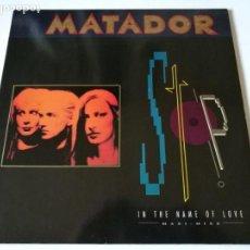 Discos de vinilo: MATADOR - STOP! IN THE NAME OF LOVE - 1989. Lote 149982490