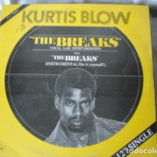 Discos de vinilo: KURTIS BLOW THE BREAKS = LAS OPORTUNIDADES. Lote 149996414