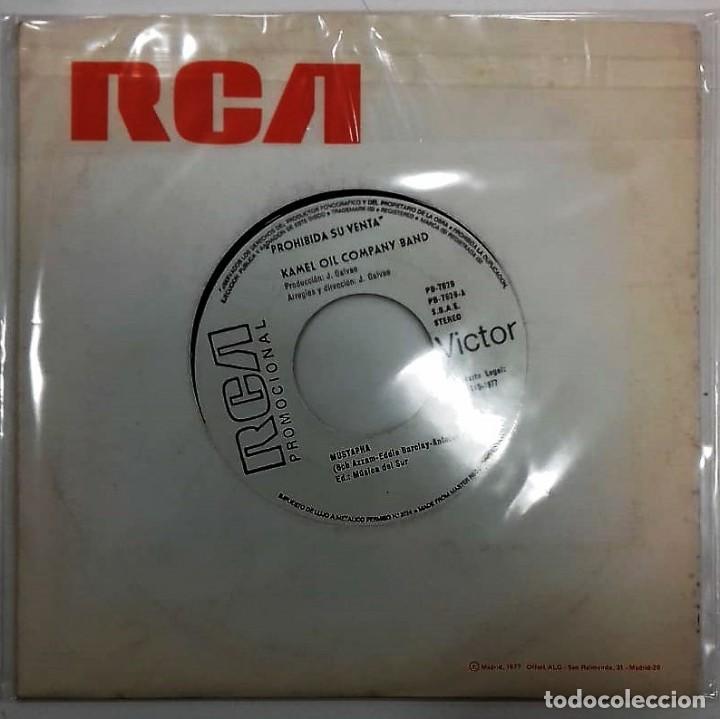 Discos de vinilo: KAMEL OIL COMPANY BAND - MUSTAPHA / PETROLEO EN BRUTO SG PROMO ED. ESPAÑA 1977 - Foto 2 - 149996594