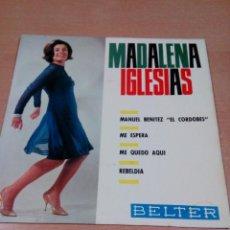 Discos de vinilo: MADALENA IGLESIAS - MANUEL BENÍTEZ CORDOBÉS -BUEN ESTADO -VER FOTOS. Lote 149998802