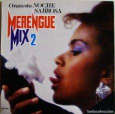 Discos de vinilo: ORQUESTA NOCHE SABROSA-MERENGUE MIX 2 , PERFIL-LP.33.096. Lote 150000538