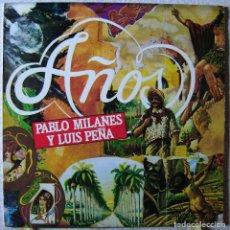 Discos de vinilo: PABLO MILANES Y LUIS PEÑA.AÑOS...EX. Lote 150022786